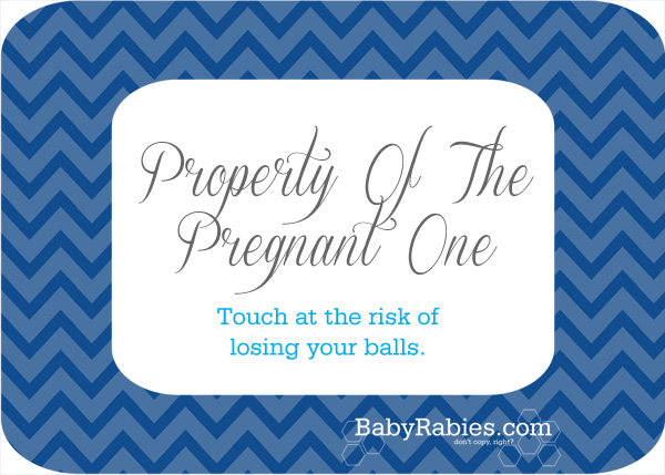 Property Of The Pregnant One- Free Printable