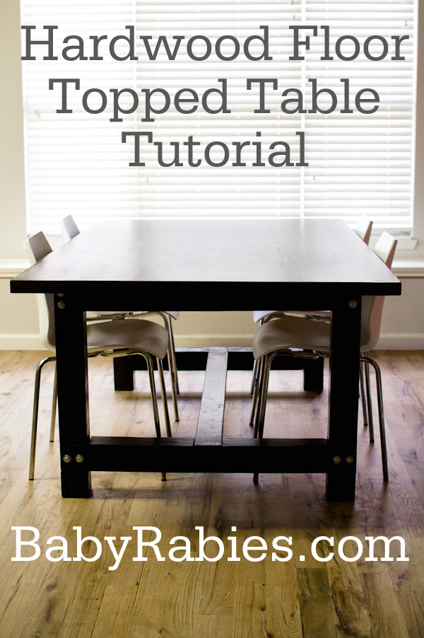 Hardwood Floor Topped Table Tutorial