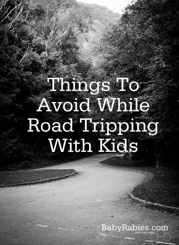 Things To Avoid While Road Tripping With Kids