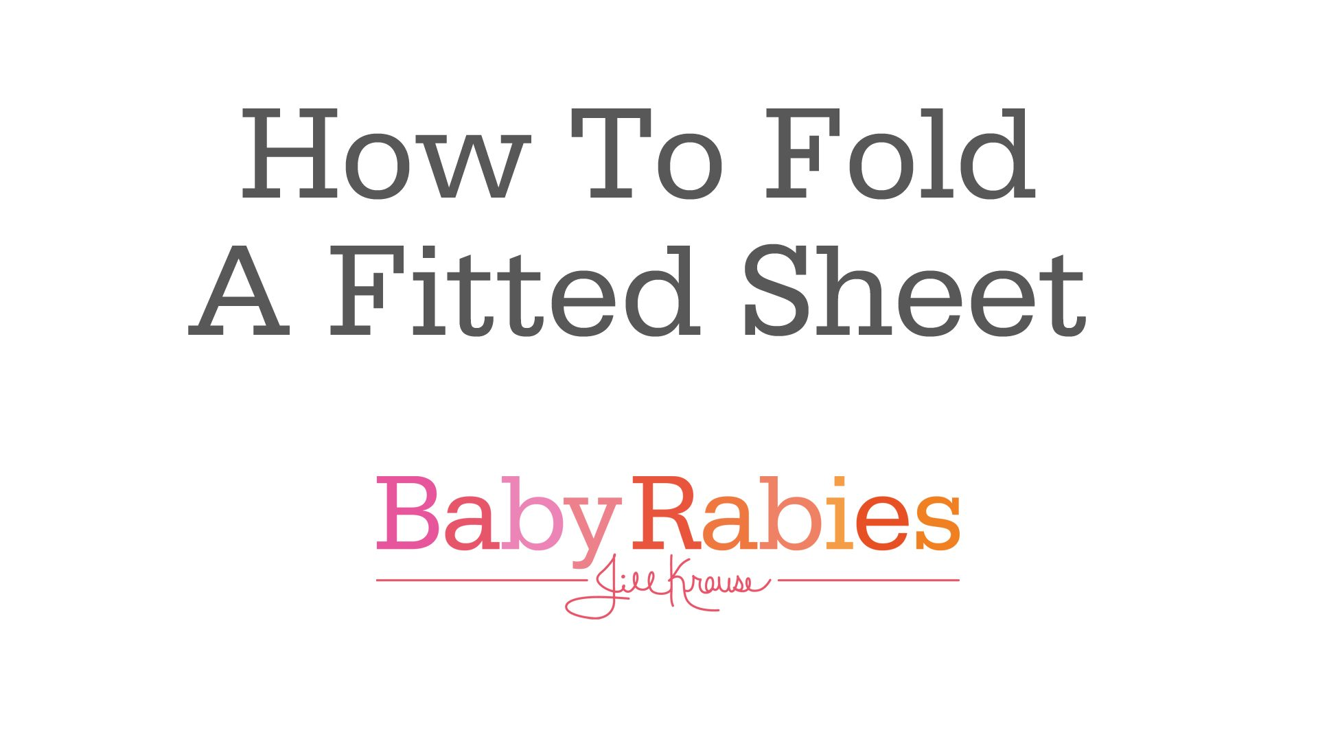 How To Fold A Fitted Sheet… kinda