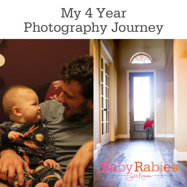 My 4 Year Photography Journey | BabyRabies.com
