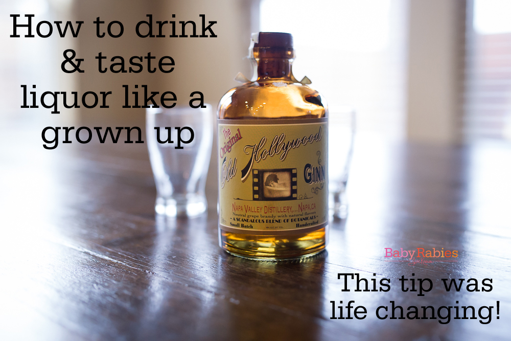 How To Drink Like A Grown Up- A Video!