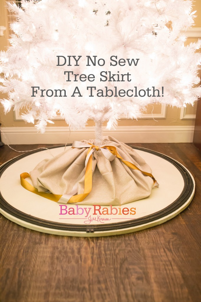 EASY! No sew tree skirt from a round table cloth | BabyRabies.com