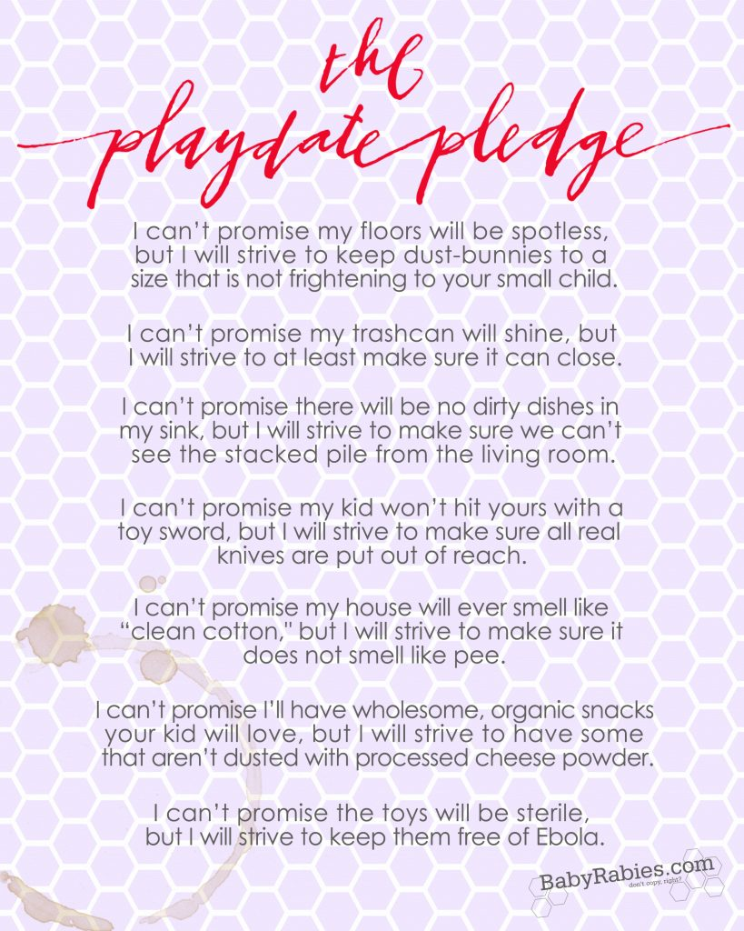 The Playdate Pledge | Babyrabies.com