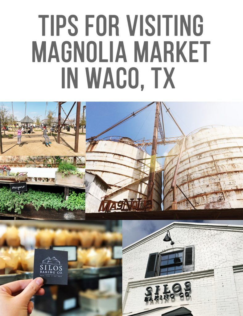 Some Tips For Visiting Magnolia Market in Waco, TX | BabyRabies.com