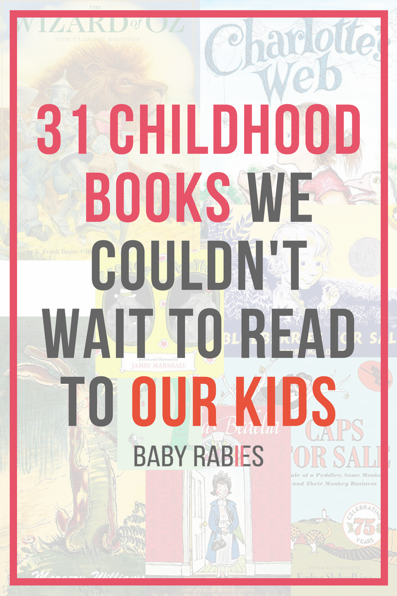 31 Childhood Books We Couldn't Wait To Read To Our Kids