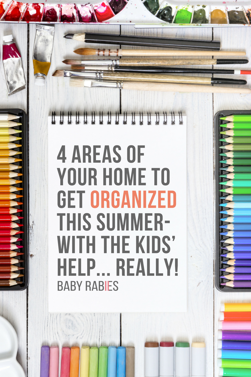 4 Areas of Your Home To Get Organized This Summer- With The Kids' Help... Really!
