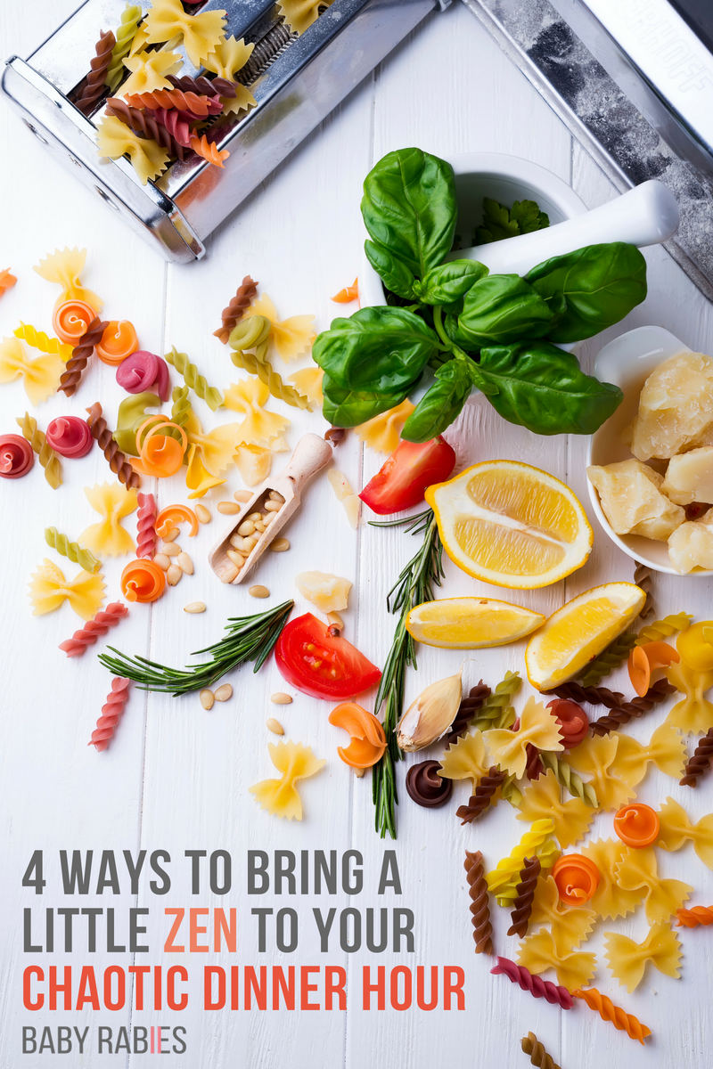 4 Ways To Bring A Little Zen To Your Chaotic Dinner Hour